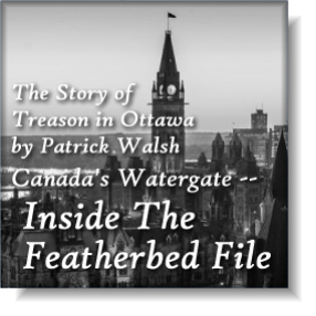 The Story of Treason in Ottawa by Patrick Walsh
